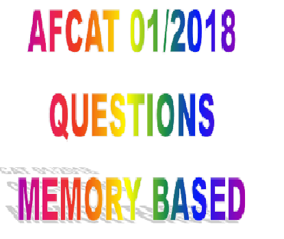 AFCAT 01/2018 ALL QUESTIONS | MEMORY BASED | - CAREER STUDY
